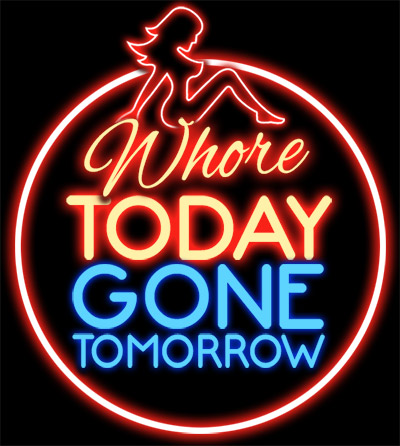whoretodaygonetomorrow
